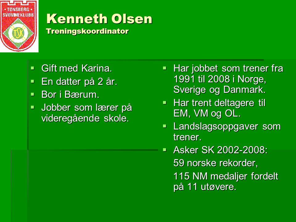 Kenneth Olsen Treningskoordinator  Gift med Karina.