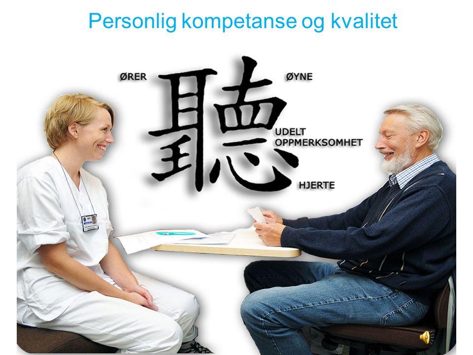 5 5 Personlig kompetanse og kvalitet