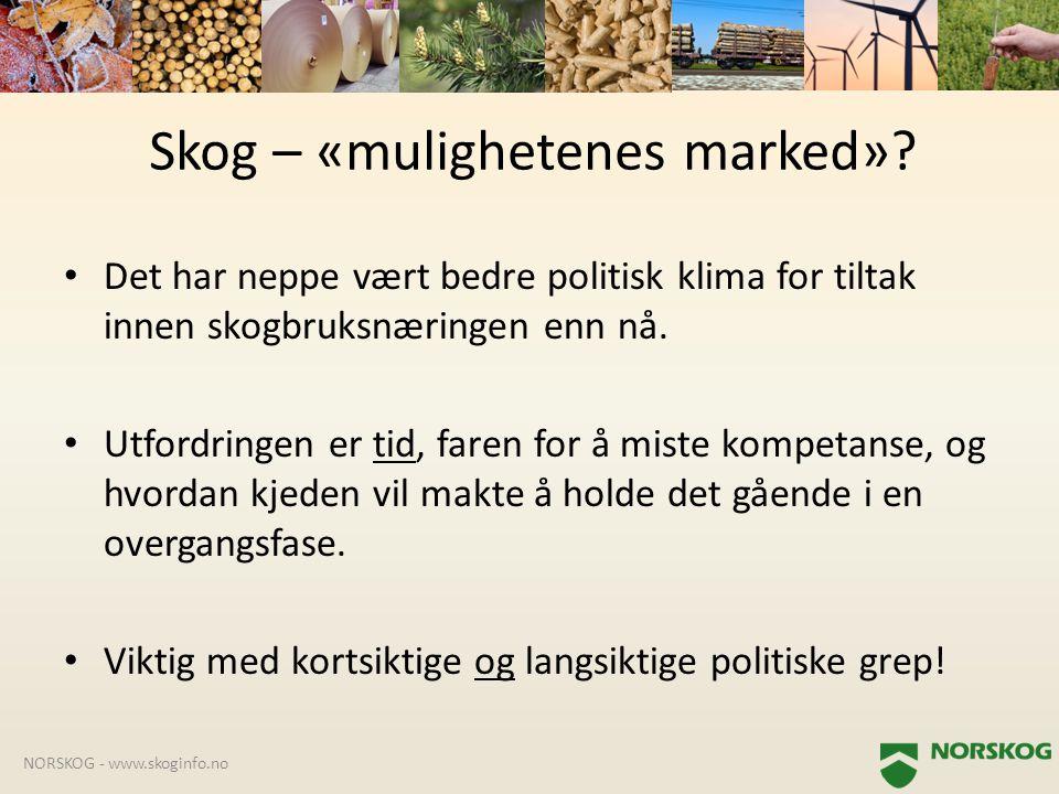 • Det har neppe vært bedre politisk klima for tiltak innen skogbruksnæringen enn nå. • Utfordringen er tid, faren for å miste kompetanse, og hvordan k