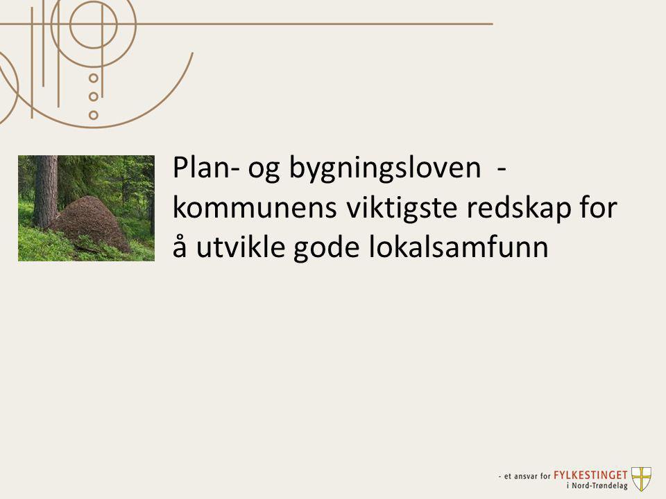 •Alle kommuner skal vedta planstrategi i løpet av første året i en valgperioden.
