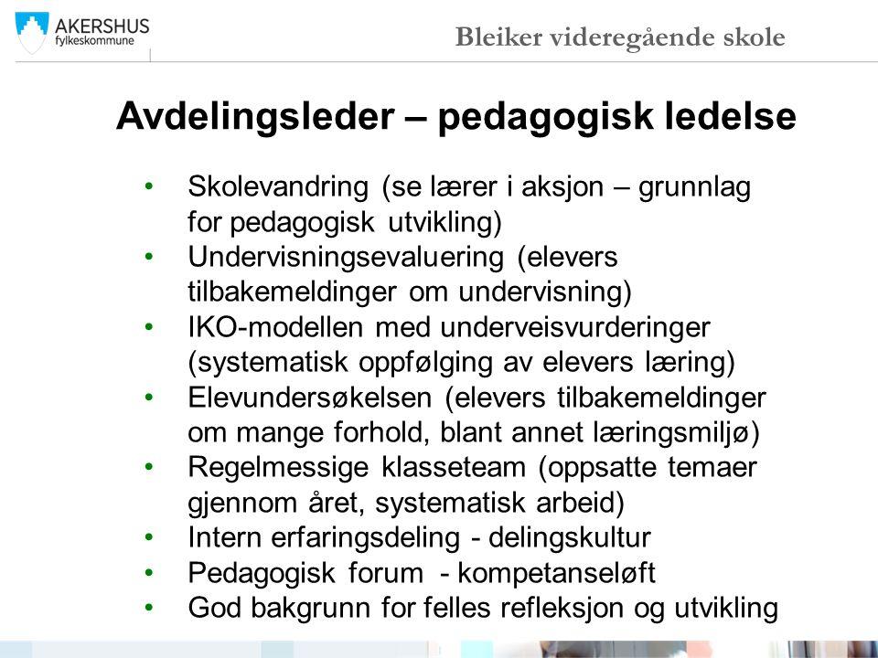 •Skolevandring (se lærer i aksjon – grunnlag for pedagogisk utvikling) •Undervisningsevaluering (elevers tilbakemeldinger om undervisning) •IKO-modell