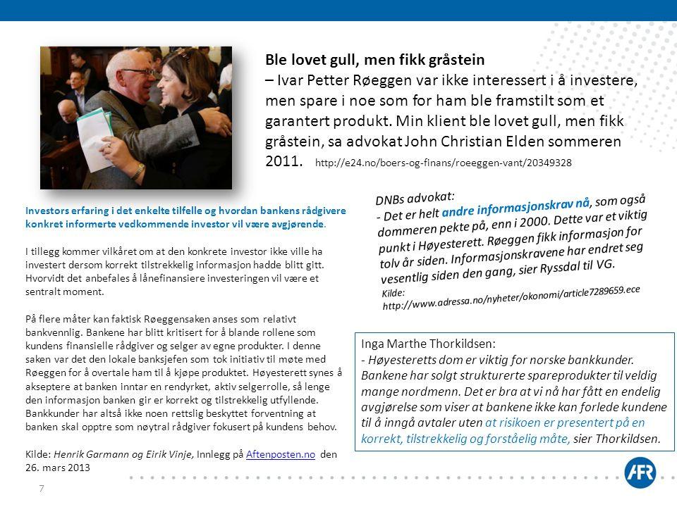 7 Inga Marthe Thorkildsen: - Høyesteretts dom er viktig for norske bankkunder. Bankene har solgt strukturerte spareprodukter til veldig mange nordmenn