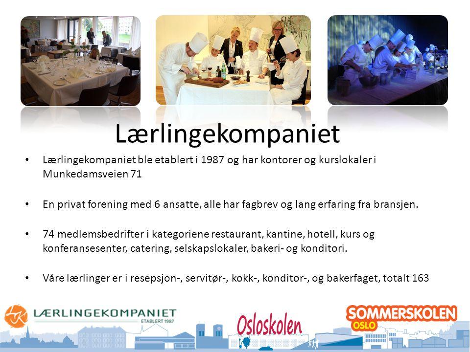 Oslo kommune Utdanningsetaten Lærlingekompaniet • Lærlingekompaniet ble etablert i 1987 og har kontorer og kurslokaler i Munkedamsveien 71 • En privat forening med 6 ansatte, alle har fagbrev og lang erfaring fra bransjen.