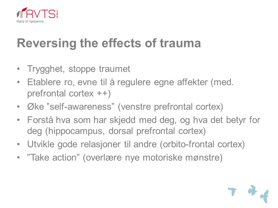 Reversing the effects of trauma