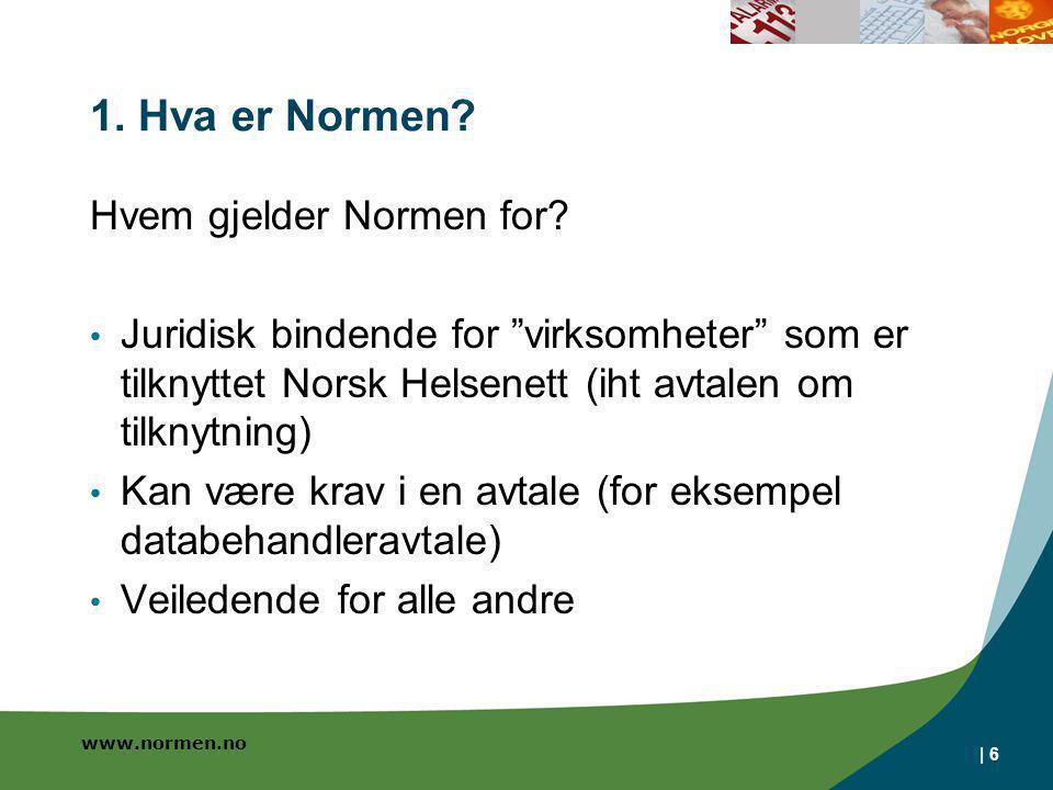 www.normen.no   7 1.Hva er Normen.