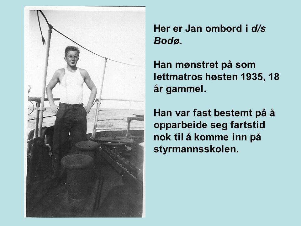 Her er Jan ombord i d/s Bodø. Han mønstret på som lettmatros høsten 1935, 18 år gammel.