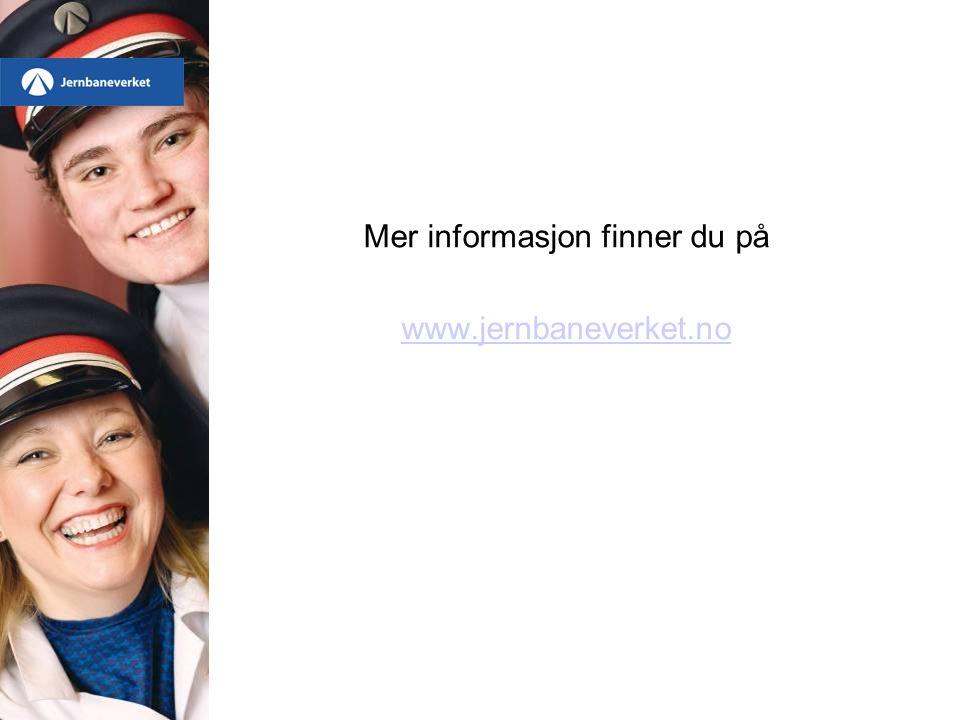 Mer informasjon finner du på www.jernbaneverket.no