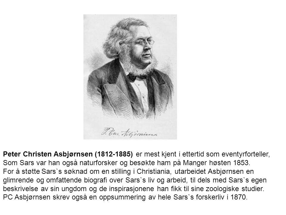 Peter Christen Asbjørnsen (1812-1885) er mest kjent i ettertid som eventyrforteller, Som Sars var han også naturforsker og besøkte ham på Manger høsten 1853.