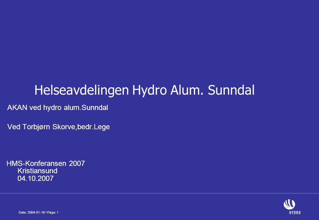 Date: 2004-01-16 • Page: 1 AKAN ved hydro alum.Sunndal Ved Torbjørn Skorve,bedr.Lege Helseavdelingen Hydro Alum.