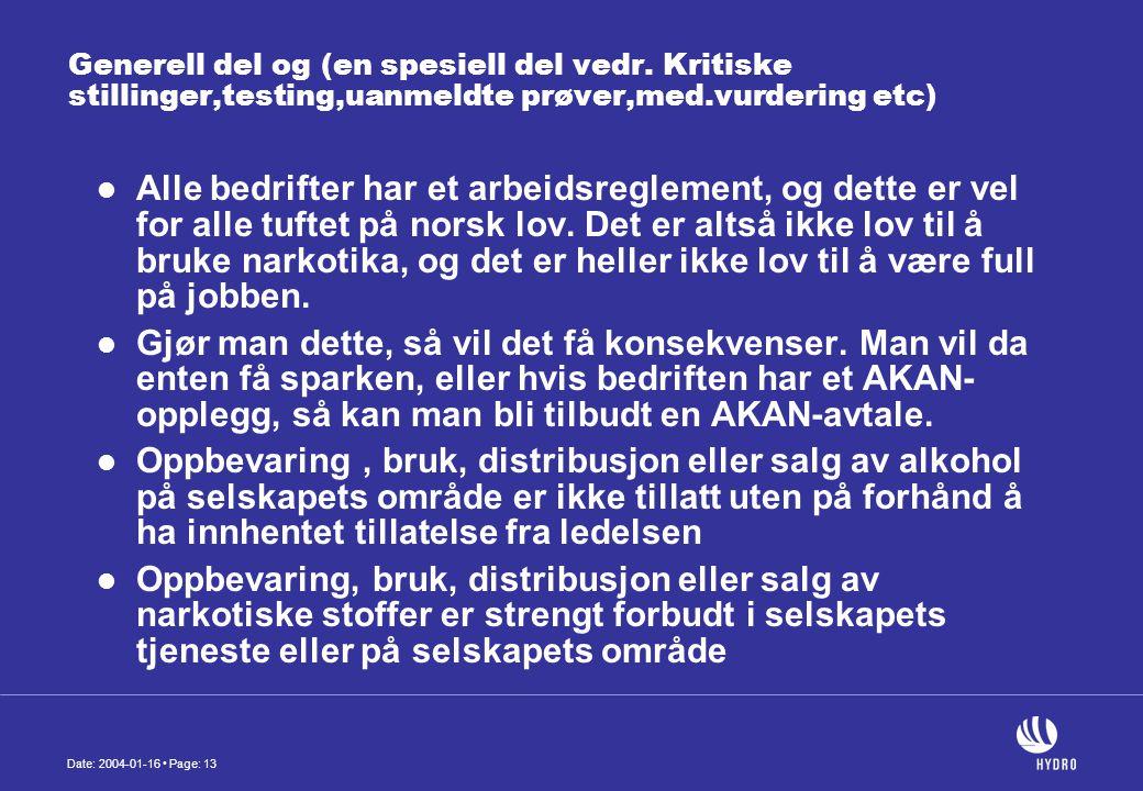 Date: 2004-01-16 • Page: 13 Generell del og (en spesiell del vedr.
