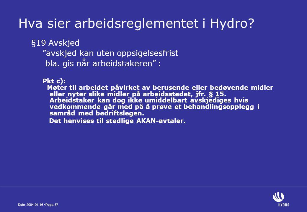 Date: 2004-01-16 • Page: 37 Hva sier arbeidsreglementet i Hydro.