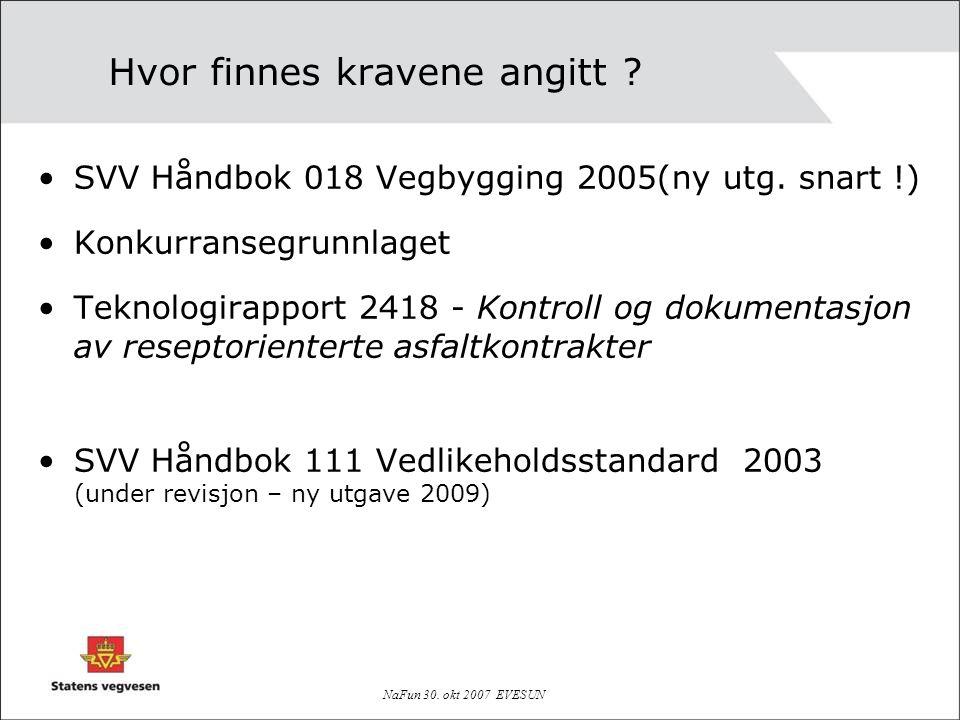 NaFun 30.okt 2007 EVESUN Hvor finnes kravene angitt .
