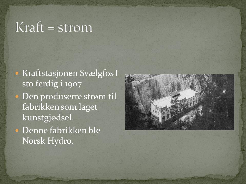  Tinneelva i Notodden ble Europas største kraftstasjon  Sam Eyde fikk startet byggingen av Svelgfoss kraftstasjon  Den sto ferdig i 1907