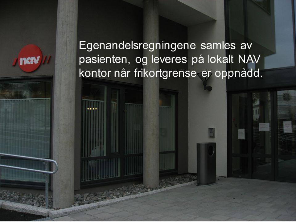 Egenandelsregningene samles av pasienten, og leveres på lokalt NAV kontor når frikortgrense er oppnådd.