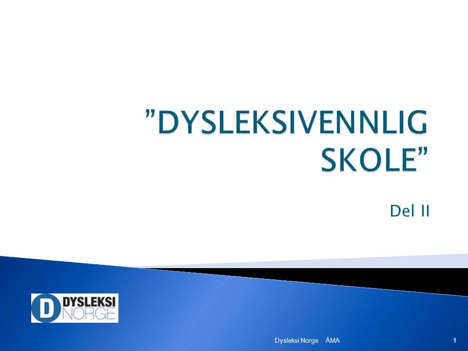 Del II Dysleksi Norge ÅMA 1