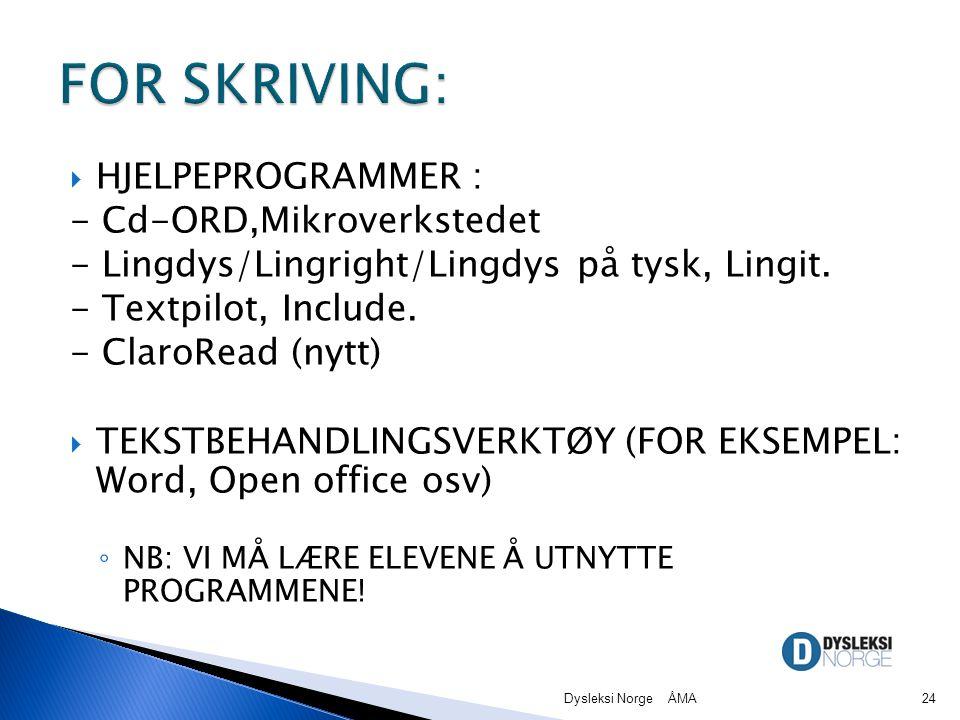  HJELPEPROGRAMMER : - Cd-ORD,Mikroverkstedet - Lingdys/Lingright/Lingdys på tysk, Lingit.