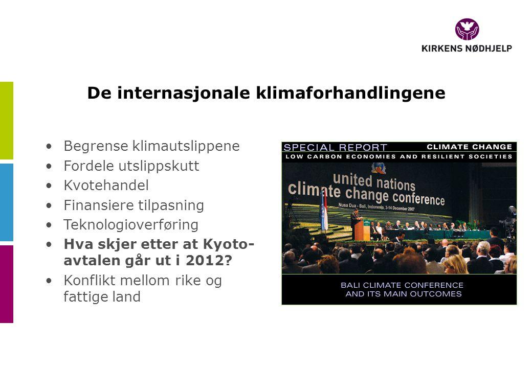 De internasjonale klimaforhandlingene •Begrense klimautslippene •Fordele utslippskutt •Kvotehandel •Finansiere tilpasning •Teknologioverføring •Hva skjer etter at Kyoto- avtalen går ut i 2012.