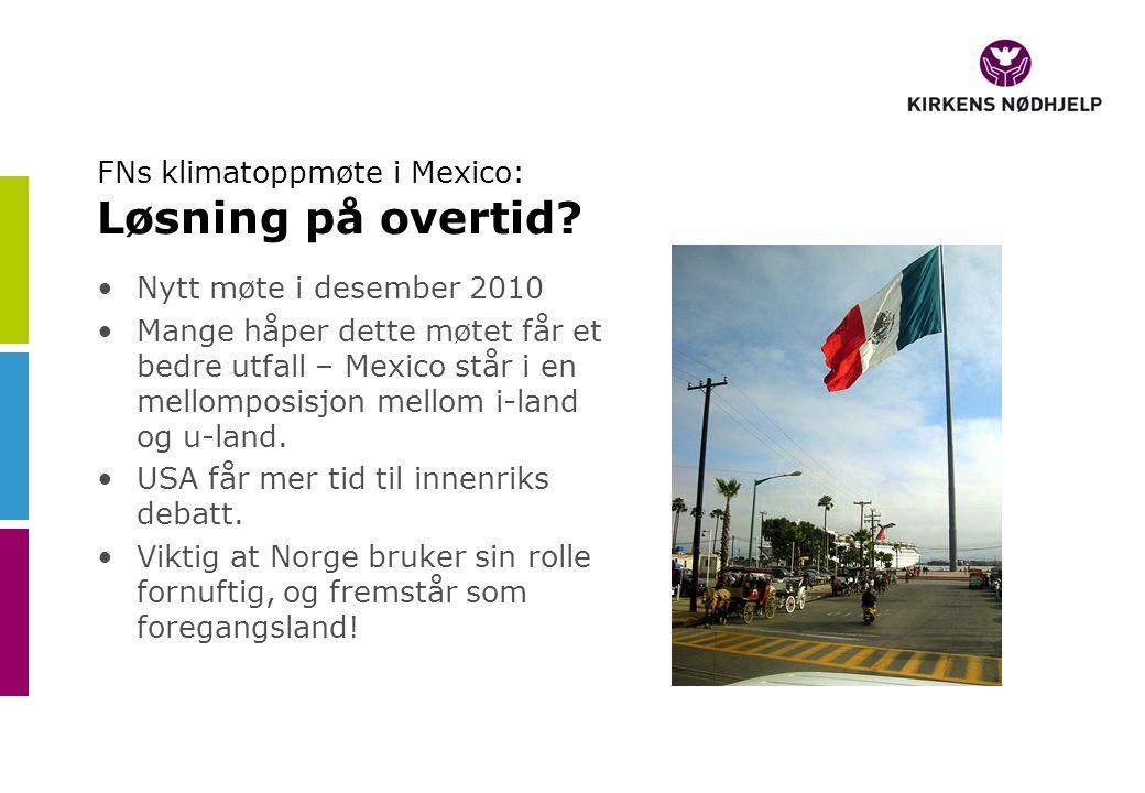 FNs klimatoppmøte i Mexico: Løsning på overtid.