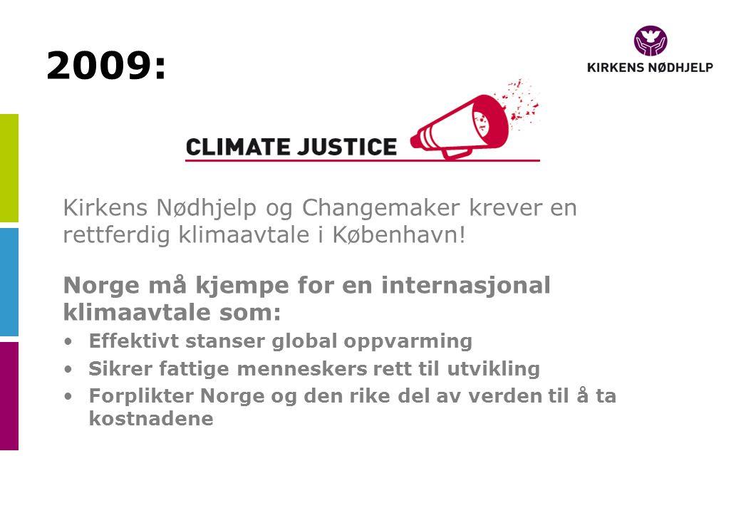 Kirkens Nødhjelp og Changemaker krever en rettferdig klimaavtale i København.