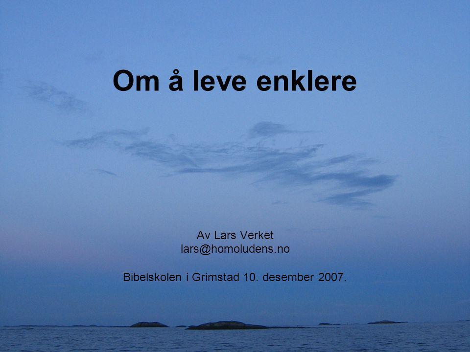 Hvem er Lars Verket.•Historie –Karriere, penger og kræsj.