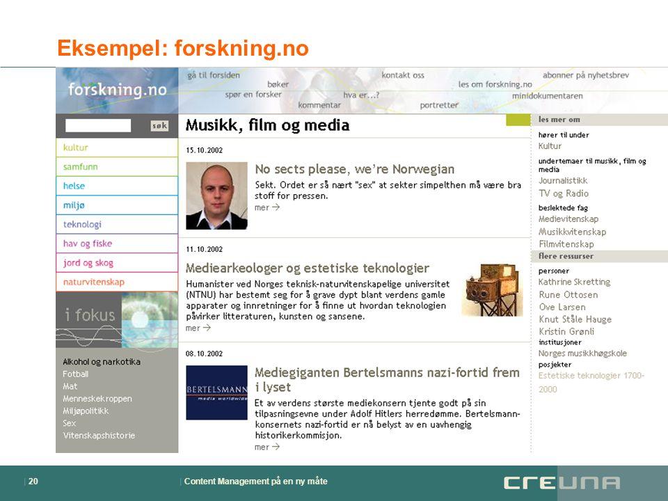| Content Management på en ny måte| 20 Eksempel: forskning.no