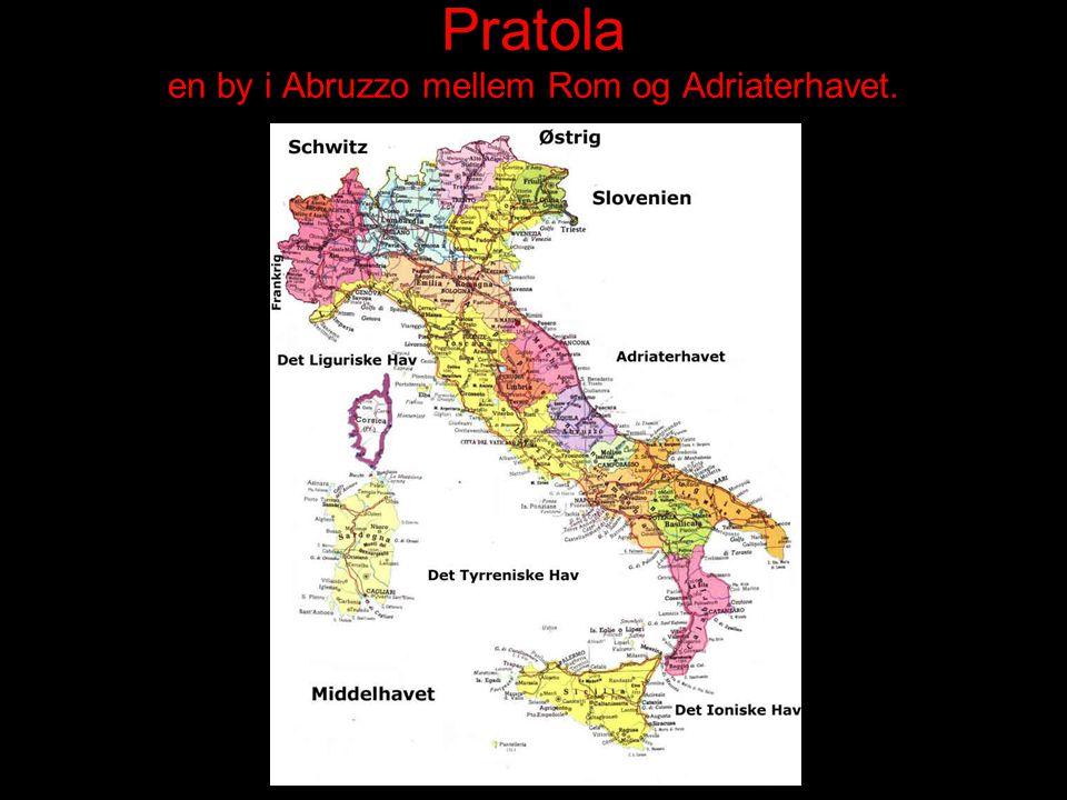 Pratola en by i Abruzzo mellem Rom og Adriaterhavet.