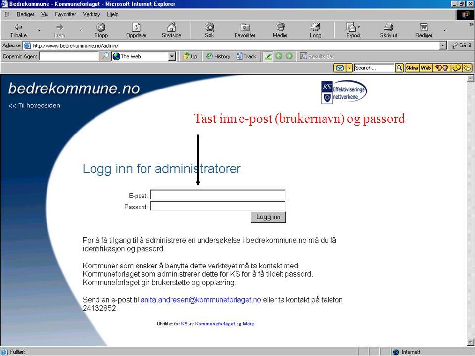 Tast inn e-post (brukernavn) og passord