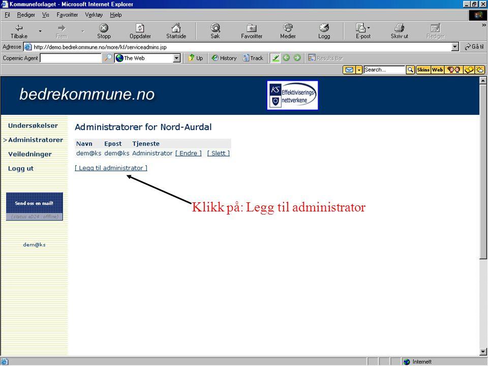Klikk på: Legg til administrator
