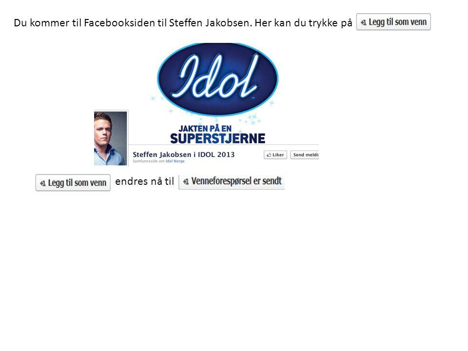 Du kommer til Facebooksiden til Steffen Jakobsen. Her kan du trykke på endres nå til