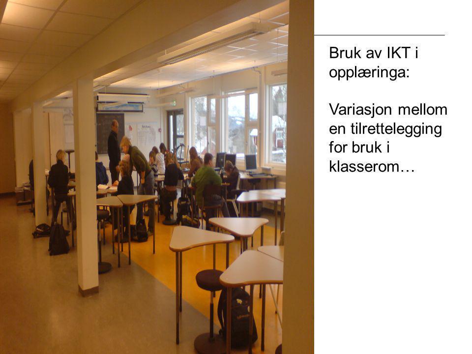 Fylkesmannen i Oppland Bruk av IKT i opplæringa: Variasjon mellom en tilrettelegging for bruk i klasserom…