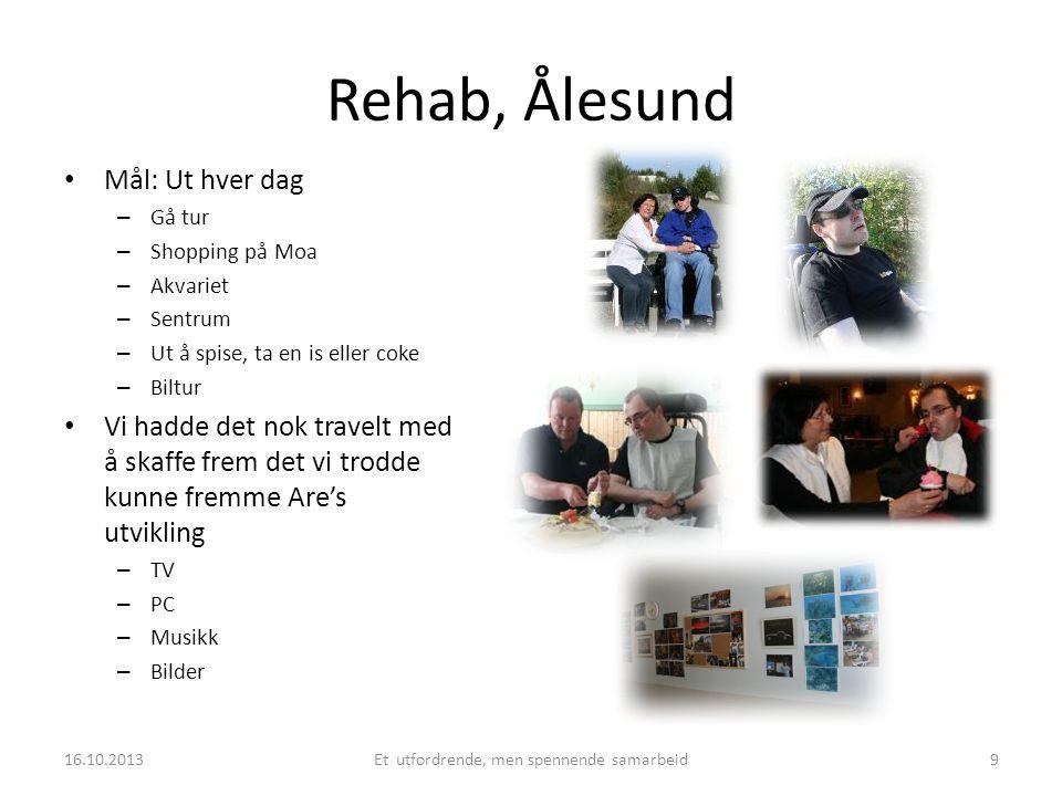 Rehab, Ålesund • Mål: Ut hver dag – Gå tur – Shopping på Moa – Akvariet – Sentrum – Ut å spise, ta en is eller coke – Biltur • Vi hadde det nok travel