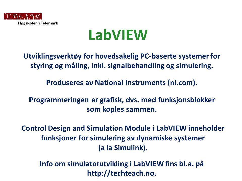 LabVIEW Utviklingsverktøy for hovedsakelig PC-baserte systemer for styring og måling, inkl.