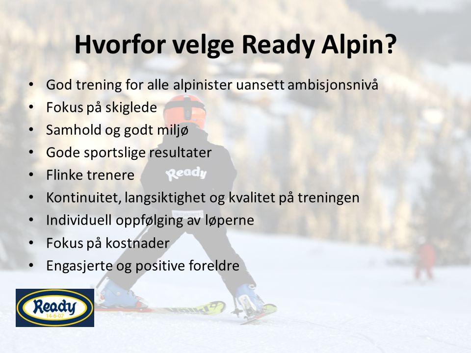 Hvorfor velge Ready Alpin.