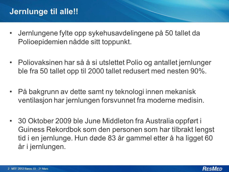Jernlunge til alle!! •Jernlungene fylte opp sykehusavdelingene på 50 tallet da Polioepidemien nådde sitt toppunkt. •Poliovaksinen har så å si utslette