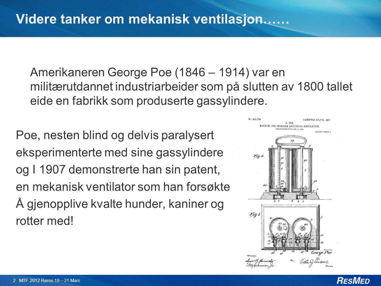 Videre tanker om mekanisk ventilasjon…… Amerikaneren George Poe (1846 – 1914) var en militærutdannet industriarbeider som på slutten av 1800 tallet ei