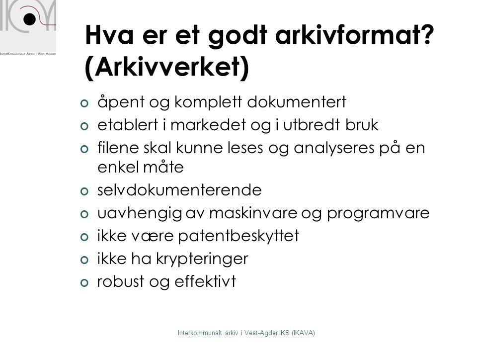 Kjerne og grensesnitt Interkommunalt arkiv i Vest-Agder IKS (IKAVA)