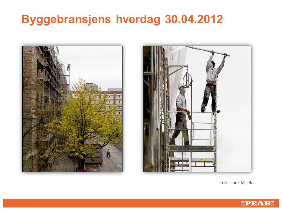 Byggebransjens hverdag 30.04.2012 Foto:Tore Meek