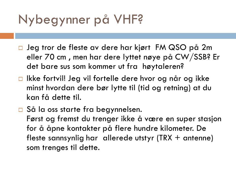 Nybegynner på VHF .