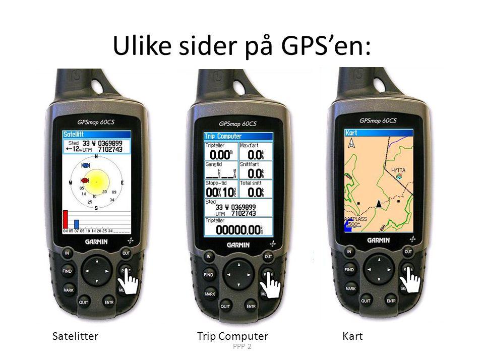 Ulike sider på GPS'en: SatelitterTrip ComputerKart PPP 2