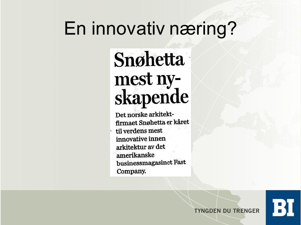 En innovativ næring?