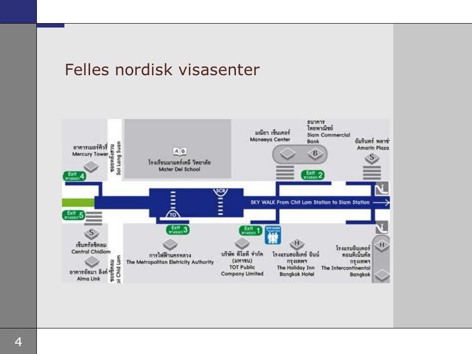 4 Felles nordisk visasenter