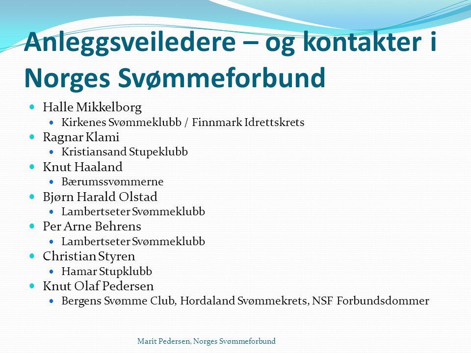 Marit Pedersen, Norges Svømmeforbund Anleggsveiledere – og kontakter i Norges Svømmeforbund  Halle Mikkelborg  Kirkenes Svømmeklubb / Finnmark Idret
