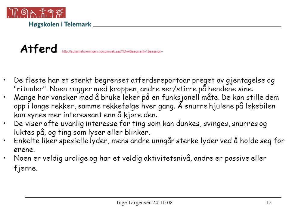 Inge Jørgensen 24.10.0813 Asperger syndrom-Autismeforeningen http://autismeforeningen.no/comweb.asp?ID=5&segment=1&session= http://autismeforeningen.no/comweb.asp?ID=5&segment=1&session Begrenset evne til sosial omgang, særlig med jenvnaldrende.