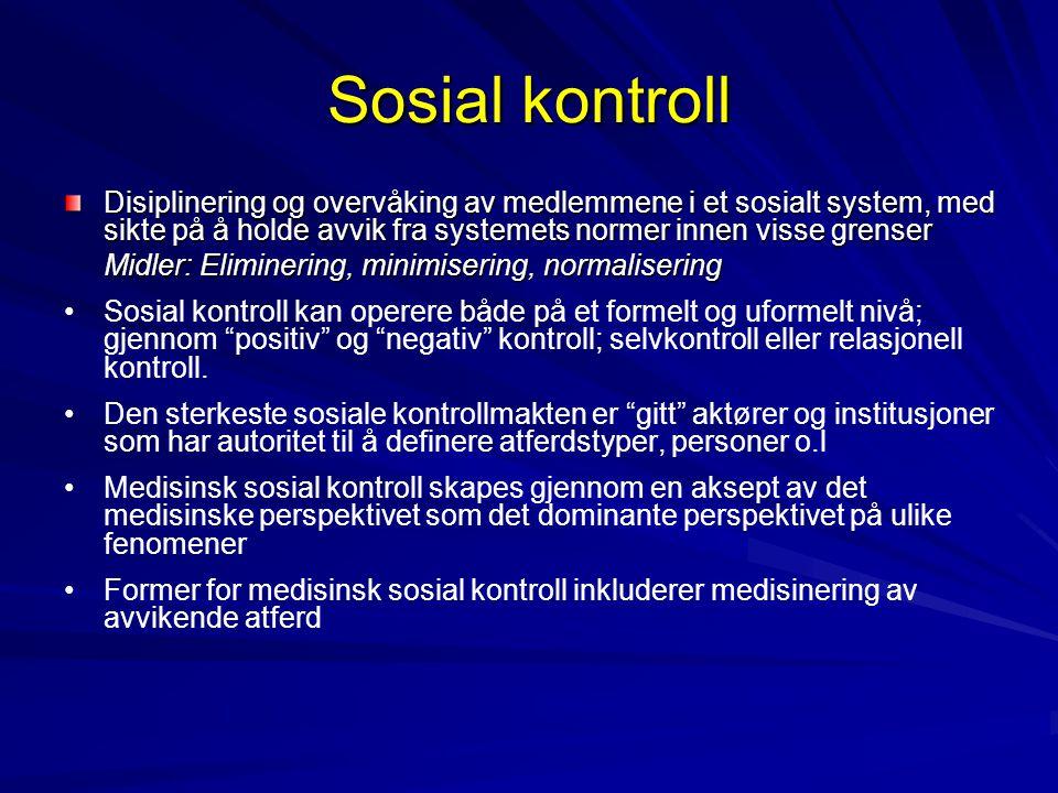 Sosial kontroll Disiplinering og overvåking av medlemmene i et sosialt system, med sikte på å holde avvik fra systemets normer innen visse grenser Mid