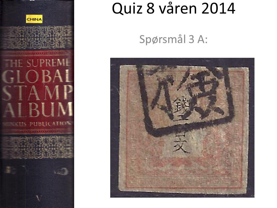 Quiz 8 våren 2014 Spørsmål 3 A: