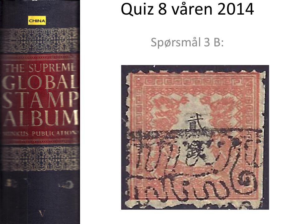 Quiz 8 våren 2014 Spørsmål 3 B: