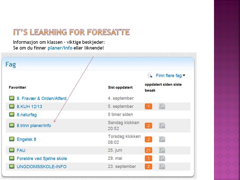 Informasjon om klassen - viktige beskjeder: Se om du finner planer/info eller liknende!