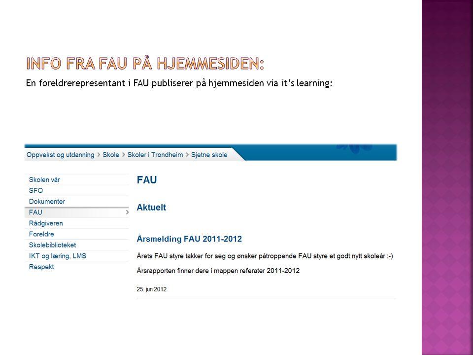 En foreldrerepresentant i FAU publiserer på hjemmesiden via it's learning: