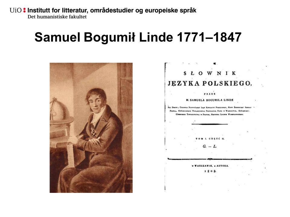 Samuel Bogumił Linde 1771–1847
