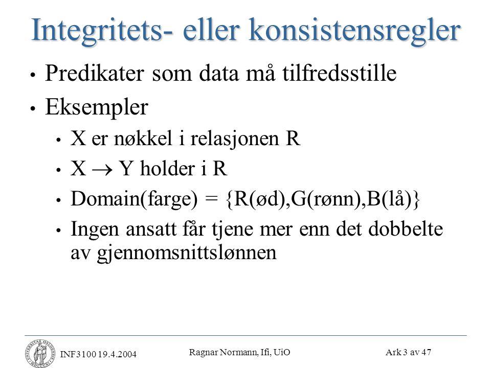 Ragnar Normann, Ifi, UiO Ark 34 av 47 INF3100 19.4.2004 Redo-logging (forts.) Eksempel: Hva må gjøres ved gjenoppretting.